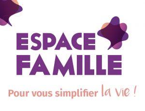 Espace famille, pour vous simplifier la vie !